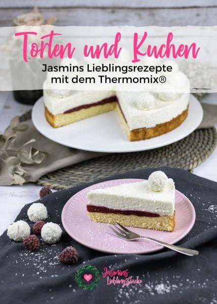 Torten und Kuchen - Jasmins Lieblingsstücke mit dem Thmermomix®